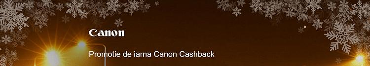 Promotie de iarna Canon Cashback