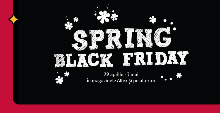 Spring Black Friday la Altex