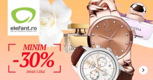 Ceasuri si parfumuri cu 30% discount minim garantat la Elefant