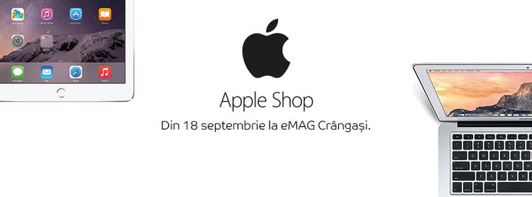 eMAG lansare Apple Shop Crangasi