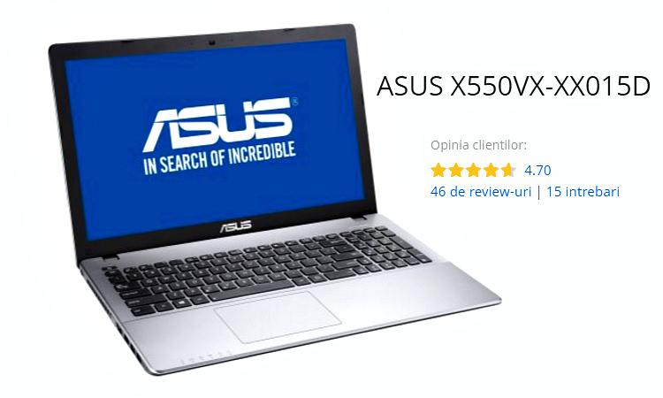 ASUS X550VX-XX015D cel mai bun laptop de la eMAG