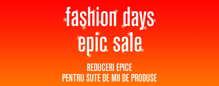 Fashion Days Epic Sale ianuarie 2017