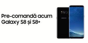 Preturi si oferte pentru Samsung Galaxy S8 si S8 Plus la operatori si in magazinele online