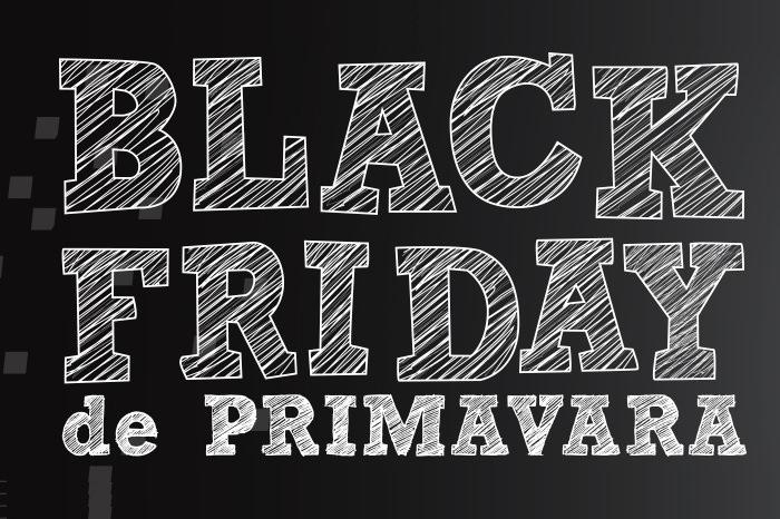 Black Friday de primavara 2017