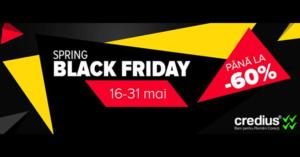 Campanie Spring Black Friday 2017 la evoMAG