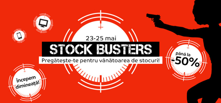 Campanie Stock Busters din 23 - 25 mai 2017 eMAG