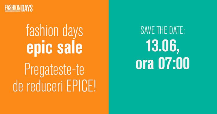 Epic Sale la FashionDays din iunie 2017