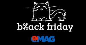 Black Friday 2017 la eMAG – ce surprize ne asteapta anul acesta?