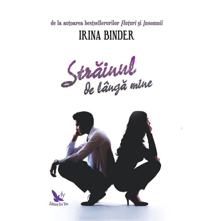 Romanul Strainul de langa mine, de Irina Binder