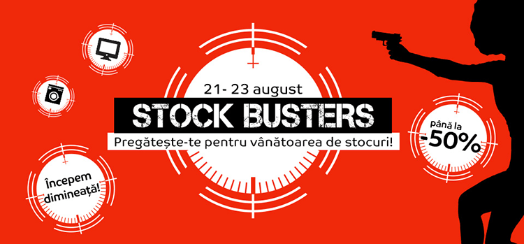 Stock Busters din 21 - 23 august la eMAG