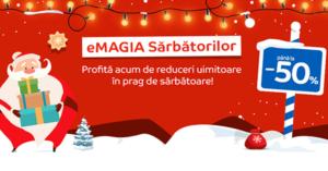 Campanie eMAGIA Sarbatorilor din 6 - 26 decembrie la eMAG