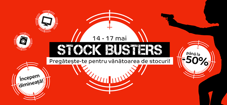 Stock Busters din 14 - 17 mai 2019 la eMAG